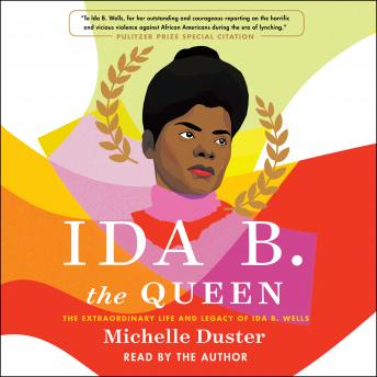 Ida B. the Queen, Michelle Duster