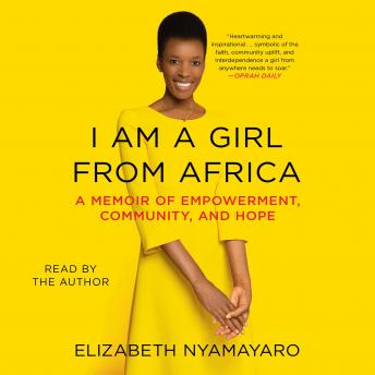 I Am a Girl from Africa, Elizabeth Nyamayaro