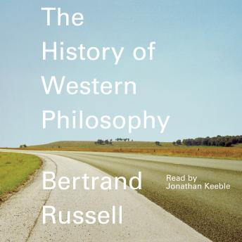 History of Western Philosophy, Bertrand Russell