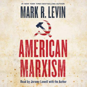 Download American Marxism by Mark R. Levin