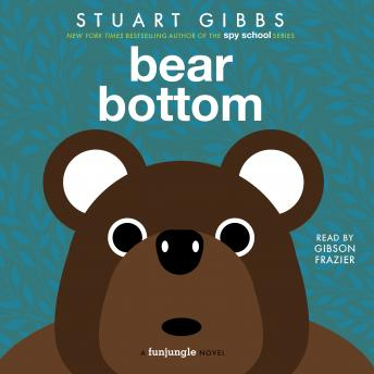 Download Bear Bottom by Stuart Gibbs