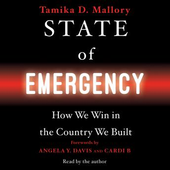 Download State of Emergency: How We Win in the Country We Built by Tamika D. Mallory