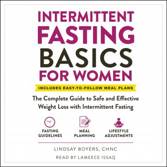 Intermittent Fasting Basics for Women: The Complete Guide to Safe and Effective Weight Loss with Int