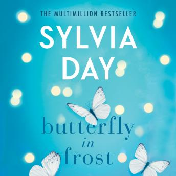 Butterfly in Frost, Sylvia Day