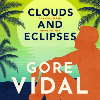 Clouds and Eclipses: The Collected Short Stories