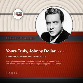 Yours Truly, Johnny Dollar, Vol. 4, Black Eye Entertainment
