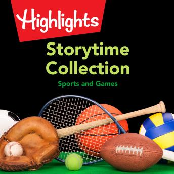 Storytime Collection: Sports and Games