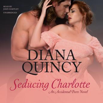 Seducing Charlotte: An Accidental Peers Novel