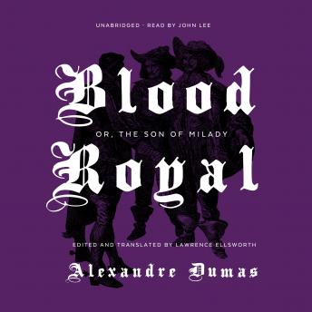 Blood Royal: Or, The Son of Milady