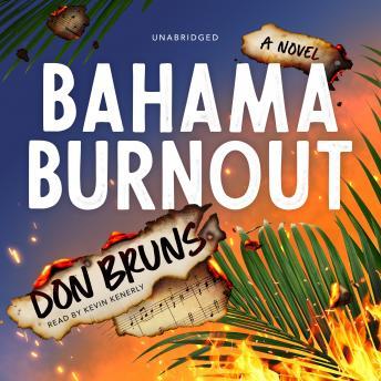 Bahama Burnout: A Novel