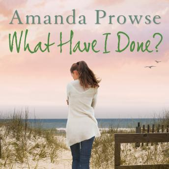 What Have I Done?: No Greater Love book 2