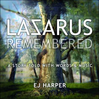 LAZARUS REMEMBERED