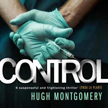 Control: A dark and compulsive medical thriller sample.