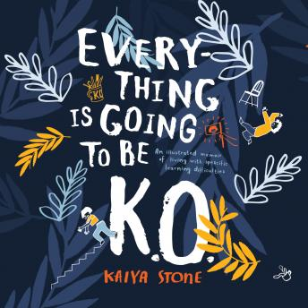 Everything Is Going To Be K.O. details