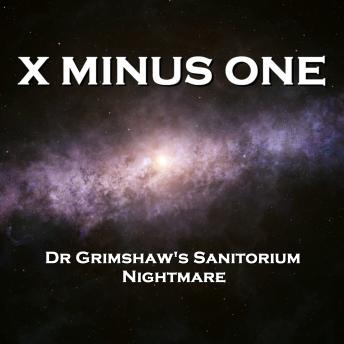 X Minus One  - Perigi's Wonderful Dolls & The Green Hills of Earth