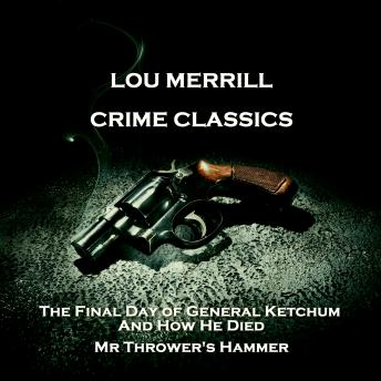 Crime Classics - The Terrible Deed of John White Webster & The Death of a Picture Hanger, Morton Fine, David Friedkin