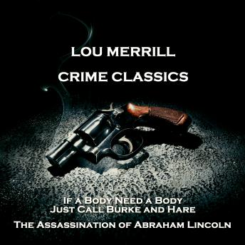Crime Classics - The Triangle on the Round Table & The Killing Story of William Corder and the Farmer's Daughter