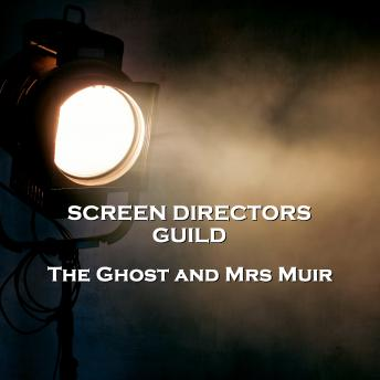 Screen Directors Guild   - The Ghost and Mrs Muir
