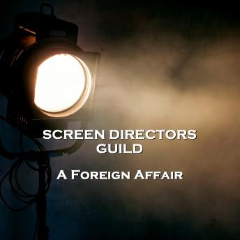 Screen Directors Guild   - A Foreign Affair