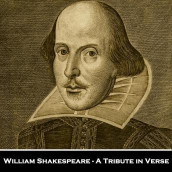 William Shakespeare - A Tribute in Verse