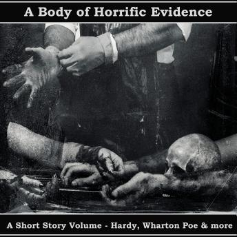 A Body of Horrific Evidence - A Short Story Collection