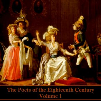 The Poets of the Eighteenth Century - Volume I