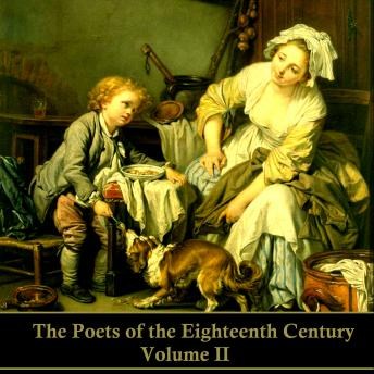 The Poets of the Eighteenth Century - Volume II