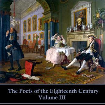 The Poets of the Eighteenth Century - Volume III