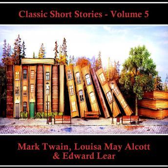 Classic Short Stories - Volume 5