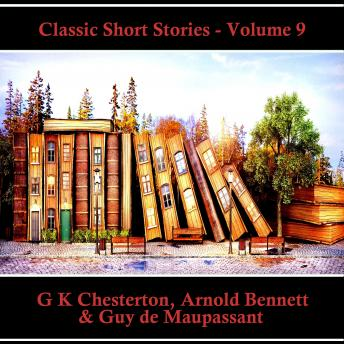 The Classic Short Stories - Volume 9