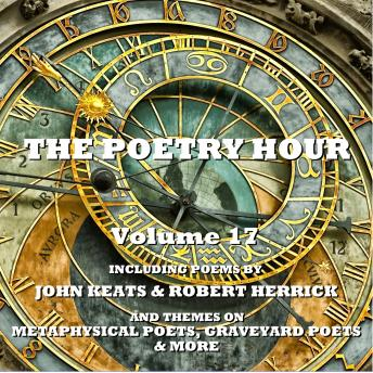The Poetry Hour - Volume 17