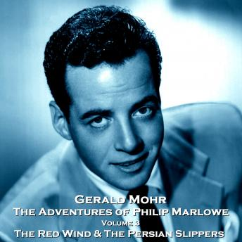 The Adventures of Philip Marlowe - Volume 3 - Red Wind & The Persian Slippers