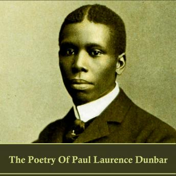 The Poetry of Paul Laurence Dunbar