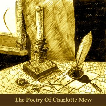 The Poetry of Charlotte Mew