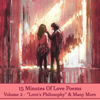 15 Minutes Of Love Poems - Volume 2