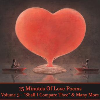 15 Minutes Of Love Poems - Volume 5