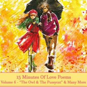 15 Minutes Of Love Poems - Volume 6