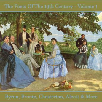 The Poets of the 19th Century - Volume 1