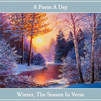 Poem A Day. Winter - A Season in Verse, Samuel Taylor Coleridge, John Keats, William Shakespeare