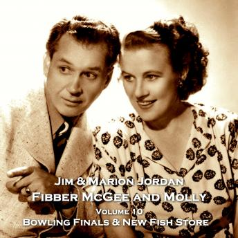 Fibber McGee & Molly - Volume 10 - Bowling Finals & New Fish Store