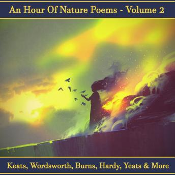 An Hour of Nature Poems - Volume 2