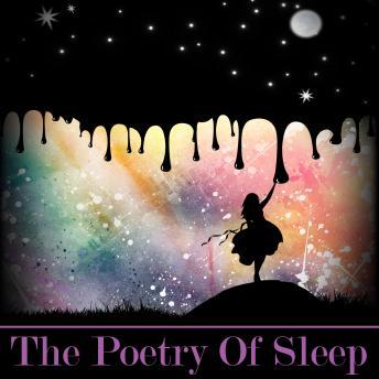 The Poetry of Sleep