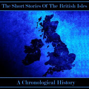 The British Short Story - A Chronological History