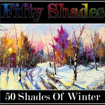 Fifty Shades of Winter