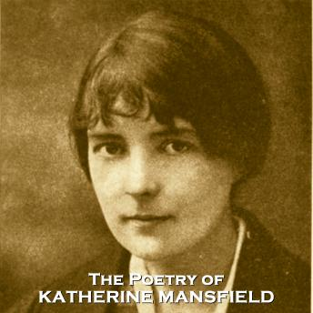 The Poetry of Katherine Mansfield