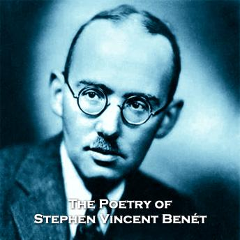 The Poetry of Stephen Vincent Benét