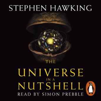 Download Universe In A Nutshell by Stephen Hawking