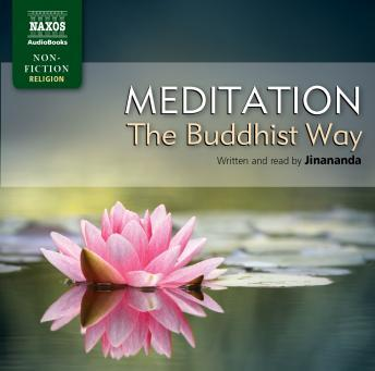 Download Meditation - The Buddhist Way by Jinananda