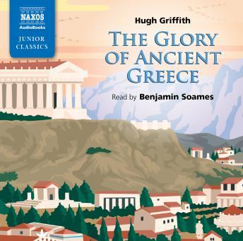 Glory of Ancient Greece, Hugh Griffith