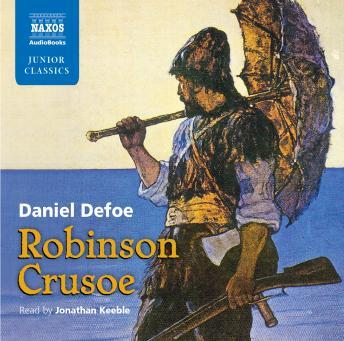 Robinson Crusoe retold for younger listeners by Roy McMillan